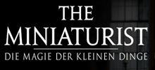 The Miniaturist – Die Magie der kleinen Dinge