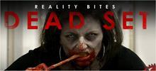Dead Set - Reality Bites