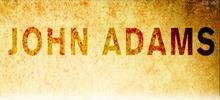 John Adams – Freiheit für Amerika