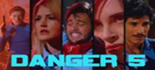 Danger 5